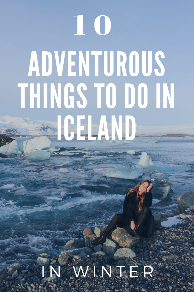 10 Things to do in Iceland, In Winter